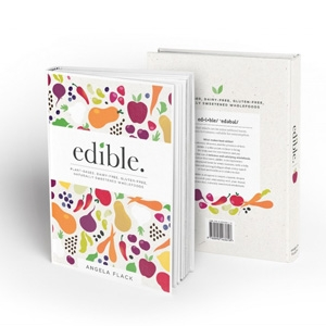 Edible - The Book A dairy-free, gluten-free, plant-based recipe book with over 200 recipes. AU$49.95