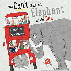 You Can't Take An Elephant On the Bus by Patricia Cleveland-Peck & David Tazzyman £5.24 - Amazon UK