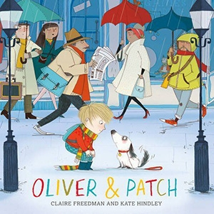 Oliver and Patch by Claire Freedman & Kate Hindley £4 -Amazon UK