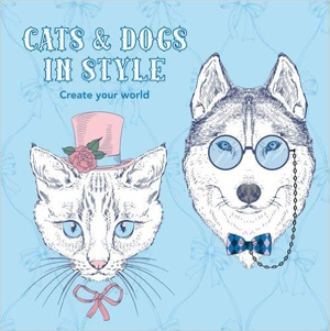 Dogs & Cats in Style: Create Your World Coloring book $12.99 - Amazon