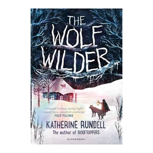 The Wolf Wilder by Katherine Rundell $27.89 - Boomerang Books