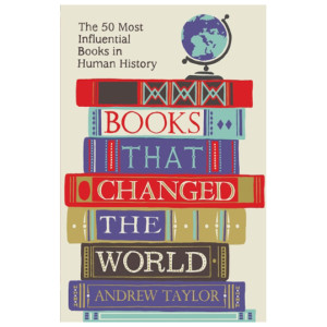 25 Excellent Presents for Book Lovers, via WeeBirdy.com: Books That Changed the World by Andrew Taylor, £7.99, from the Literary Book Company.