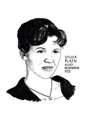 25 Excellent Presents for Book Lovers, via WeeBirdy.com: 'Sylvia Plath Kicks Metaphorical Ass' print, AU$33.14, from Standard Designs' Etsy shop.