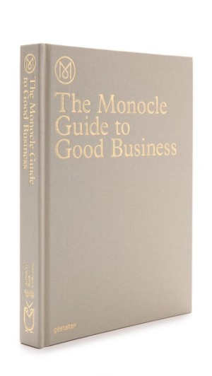 The Monocle Guide to Good Business, $75.04, from East Dane.