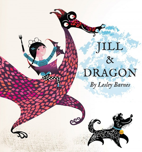Jill and the Dragon by Lesley Barnes.