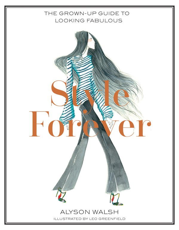 Edited extract from Style Forever by Alyson Walsh, published by Hardie Grant.